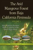 Rafael Riosmena-Rodriguez - The Arid Mangrove Forest from Baja California Peninsula (Environmental Research Advances) - 9781634632751 - V9781634632751