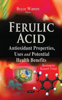 Bryce Warren - Ferulic Acid (Biochemistry Research Trends) - 9781634632997 - V9781634632997