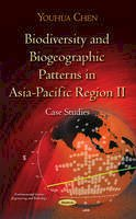 Youhua Chen - Biodiversity and Biogeographic Patterns in Asia-Pacific Region II: Case Studies (Environmental Science, Engineering and Technology) - 9781634633024 - V9781634633024