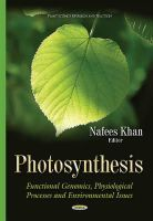 Nafees Khan - Photosynthesis: Functional Genomics, Physiological Processes and Environmental Issues - 9781634633048 - V9781634633048