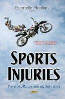 Gabrielle Hopkins - Sports Injuries: Prevention, Management and Risk Factors - 9781634633055 - V9781634633055