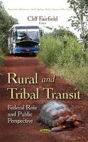 Cliff Fairfield - Rural and Tribal Transit: Federal Role and Public Perspective - 9781634633307 - V9781634633307