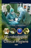 Eino Elias Hakalehto - Microbiological Clinical Hygiene - 9781634634281 - V9781634634281