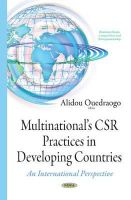 Ouedraogo, Alidou - Multinational's Csr Practices in Developing Countries: An International Perspective - 9781634634793 - V9781634634793