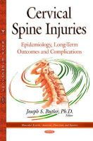 Butler, Joseph S - Cervical Spine Injuries: Epidemiology, Long-term Outcomes and Complications - 9781634635981 - V9781634635981