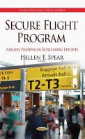 Hellen E. Spear - Secure Flight Program: Airline Passenger Screening Efforts (Transportation Issues, Policies and R&D) - 9781634636438 - V9781634636438