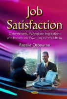 Osbourne, Rosalie - Job Satisfaction: Determinants, Workplace Implications and Impacts on Psychological Well-being (Business Issues, Competition and Entrepreneurship) - 9781634636490 - V9781634636490