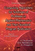 Kachiashvili, Kartlos Joseph - Computing Algorithms of Solution of Problems of Applied Mathematics and Their Standard Program Realization - 9781634636841 - V9781634636841