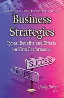 Porter, Cindy - Business Strategies: Types, Benefits and Effects on Firm Performance - 9781634637008 - V9781634637008
