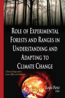 Pierce, Kayla - Role of Experimental Forests and Ranges in Understanding and Adapting to Climate Change - 9781634637299 - V9781634637299