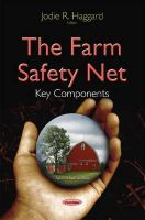 Haggard, Jodie R - The Farm Safety Net: Key Components - 9781634637312 - V9781634637312