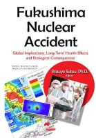 Shizuyo Sutou - Fukushima Nuclear Accident: Global Implications, Long-term Health Effects and Ecological Consequences - 9781634637480 - V9781634637480