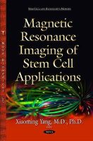 Xiaoming Yang - Magnetic Resonance Imaging of Stem Cell Applications - 9781634639101 - V9781634639101
