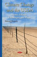 Hogarth, Edward - Climate Change and the Usda: Agency Efforts, Challenges, and Plans - 9781634820530 - V9781634820530