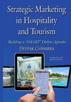 Chhabra, Deepak - Strategic Marketing in Hospitality and Tourism: Building a Smart Online Agenda - 9781634820721 - V9781634820721