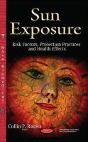 Raines, Collin P - Sun Exposure: Risk Factors, Protection Practices and Health Effects - 9781634820875 - V9781634820875