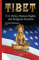 Johnson, Lionel - Tibet: U.s. Policy, Human Rights and Religious Freedom - 9781634821803 - V9781634821803
