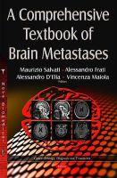 Salvati, Maurizio - A Comprehensive Textbook of Brain Metastases - 9781634822947 - V9781634822947