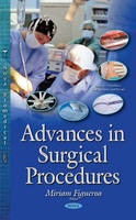 Figueroa, Miriam - Advances in Surgical Procedures - 9781634824613 - V9781634824613