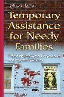 Hoffman, Salvatore - Temporary Assistance for Needy Families: Promising Employment Approaches and Program Provisions - 9781634826129 - V9781634826129