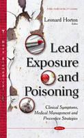 Horton, Leonard - Lead Exposure and Poisoning - 9781634826990 - V9781634826990