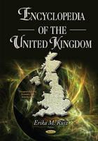 Ruiz, Erika M - Encyclopedia of the United Kingdom - 9781634829083 - V9781634829083