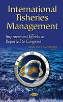 Anderson, Marlin D. - International Fisheries Management - 9781634831703 - V9781634831703