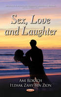 Rokach, Ami - Sex, Love and Laughter - 9781634832588 - V9781634832588