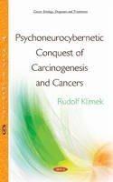 Rudolf Klimek - Psychoneurocybernetic Conquest of Carcinogenesis & Cancers - 9781634832724 - V9781634832724