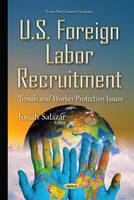 Salazar, Josiah - U.S. Foreign Labor Recruitment - 9781634833783 - V9781634833783