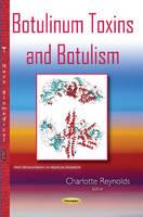 Charlotte Reynolds - Botulinum Toxins & Botulism - 9781634833844 - V9781634833844
