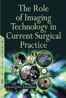 Tsoulfas, Georgios - The Role of Imaging Technology in Current Surgical Practice - 9781634834902 - V9781634834902