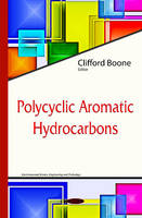 Boone, Clifford - Polycyclic Aromatic Hydrocarbons - 9781634836418 - V9781634836418
