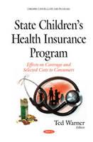 Warner, Ted - State Childrens Health Insurance Program - 9781634836739 - V9781634836739