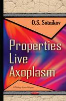 Sotnikov, OS - Properties Live Axoplasm - 9781634836845 - V9781634836845