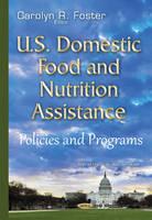 Foster, CarolynR - U.S. Domestic Food & Nutrition Assistance - 9781634837323 - V9781634837323