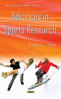 Esther S. Linton - Advances in Sports Research (Sports and Athletics Preparation, Performance, and Psychology) - 9781634837606 - V9781634837606