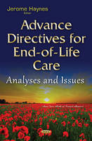 Haynes, Jerome - Advance Directives for End-of-Life Care - 9781634838276 - V9781634838276