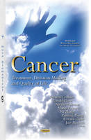 Breanne Lechner - Cancer: Treatment, Decision Making and Quality of Life (Health and Human Development) - 9781634838634 - V9781634838634