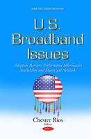 Rios, Chester - U.S. Broadband Issues - 9781634839440 - V9781634839440