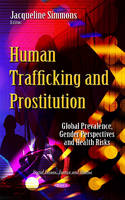 Jacqueline Simmons - Human Trafficking & Prostitution - 9781634839990 - V9781634839990
