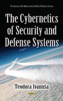 Teodora Ivanuša - Cybernetics of Security & Defense Systems - 9781634840293 - V9781634840293