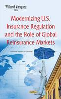 Vasquez, Willard - Modernizing U.s. Insurance Regulation and the Role of Global Reinsurance Markets - 9781634843386 - V9781634843386