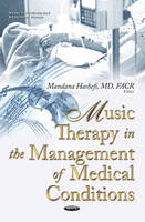 Mandana Hashefi - Music Therapy in the Management of Medical Conditions (Health Psychology Research Focus) - 9781634844925 - V9781634844925