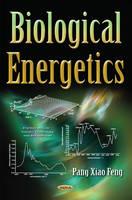 Feng, Pangxiao - Biological Energetics - 9781634848114 - V9781634848114