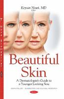 Keyvan Nouri - Beautiful Skin: A Dermatologist's Guide to a Younger Looking You - 9781634848275 - V9781634848275