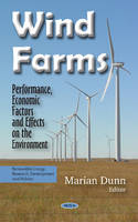 Marian Dunn - Wind Farms: Performance, Economic Factors and Effects on the Environment - 9781634848411 - V9781634848411