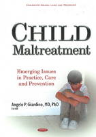 Angelo P Giardino - Child Maltreatment: Emerging Issues in Practice, Care and Prevention - 9781634848770 - V9781634848770
