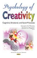 Giovanni B Moneta - Psychology of Creativity: Cognitive, Emotional, and Social Processes (Psychology Research Progress) - 9781634849340 - V9781634849340