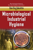 Eino Elias Hakalehto - Microbiological Industrial Hygiene - 9781634852685 - V9781634852685